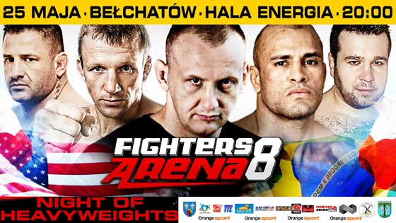 "Fighters Arena 8: ""Night Of Heavyweights"" już 25 maja!"