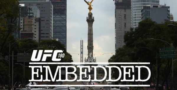 UFC 180 Embedded – 2 odcinek (+video)
