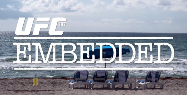 UFC 187 Embedded- Odc. 1 (+video)