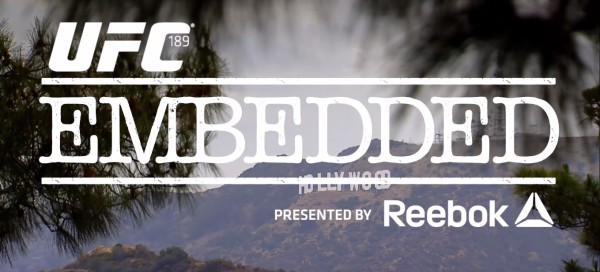UFC 189 Embedded: Odcinki 3, 4 (+video)