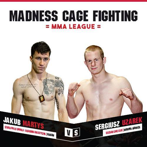 Madness Cage Fighting 1- Prologue: Jakub Martys vs. Sergiusz Uzarek dodani do karty walk w Puławach