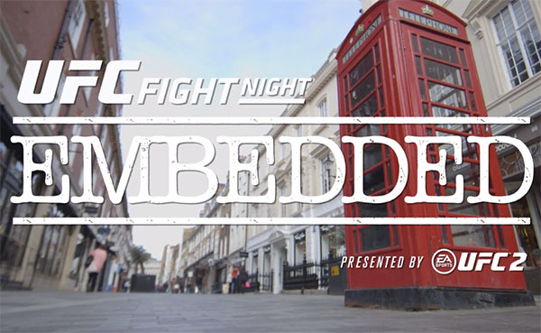 UFC Fight Night Londyn – Embedded, epizod 2 (+video)
